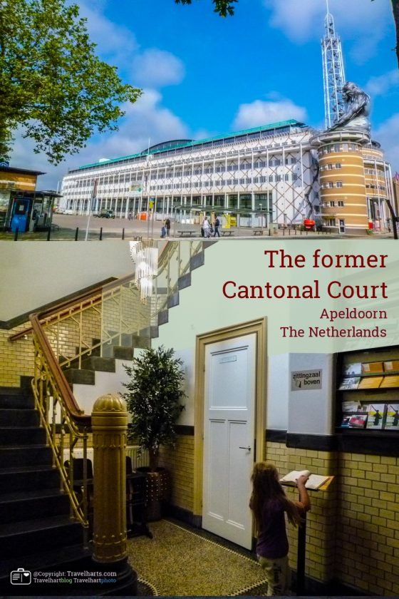 The former Cantonal Court – Apeldoorn (the Netherlands)
